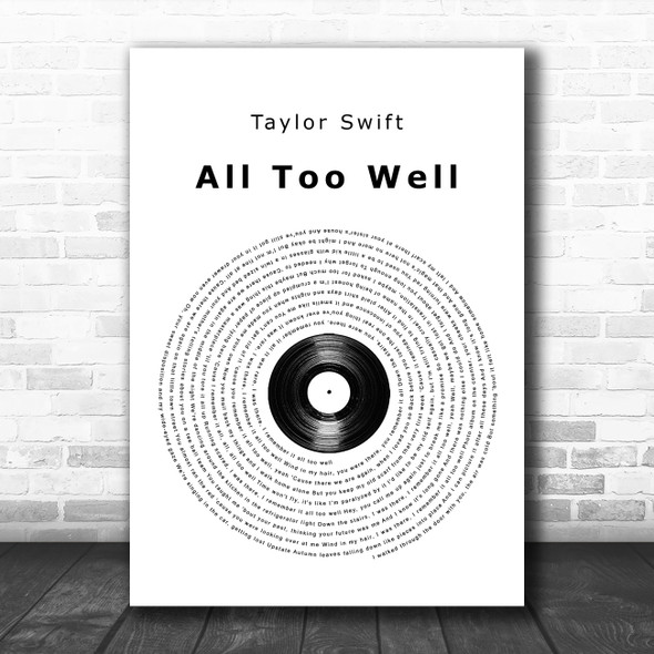 Taylor Swift All Too Well Vinyl Record Song Lyric Quote Music Print