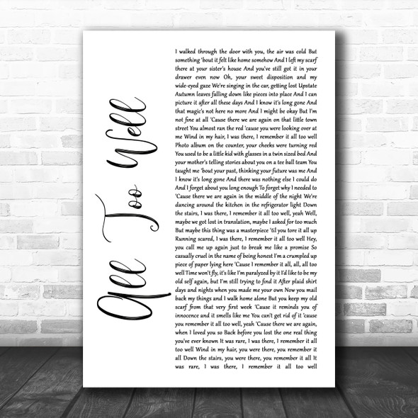Taylor Swift All Too Well White Script Song Lyric Quote Music Print