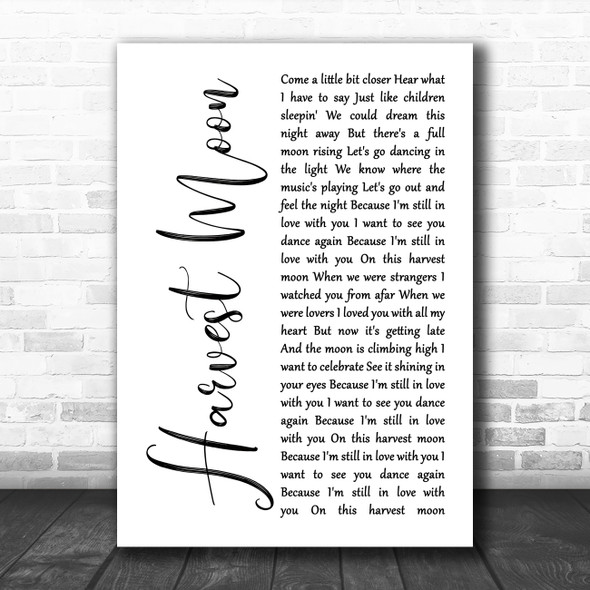 Neil Young Harvest Moon White Script Song Lyric Quote Music Print