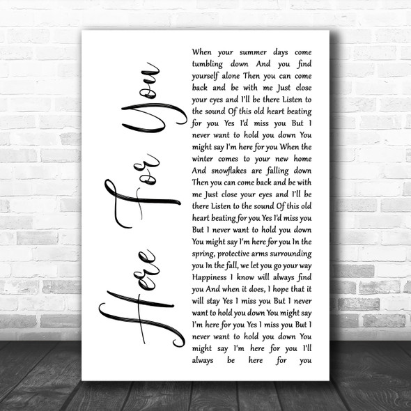 Neil Young Here For You White Script Song Lyric Quote Music Print