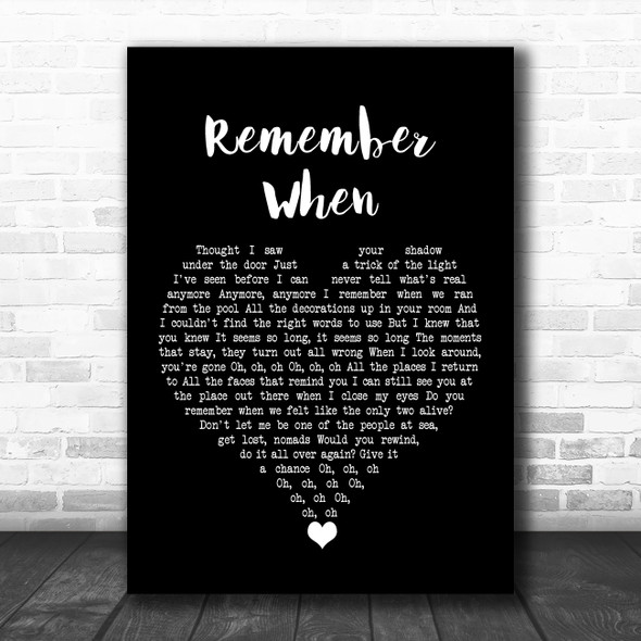Wallows Remember When Black Heart Song Lyric Quote Music Print