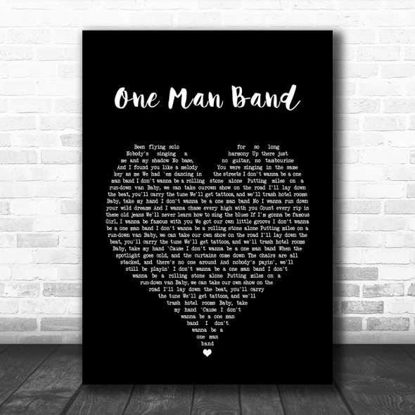 Old Dominion One Man Band Black Heart Song Lyric Quote Music Print