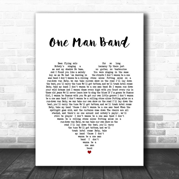 Old Dominion One Man Band White Heart Song Lyric Quote Music Print