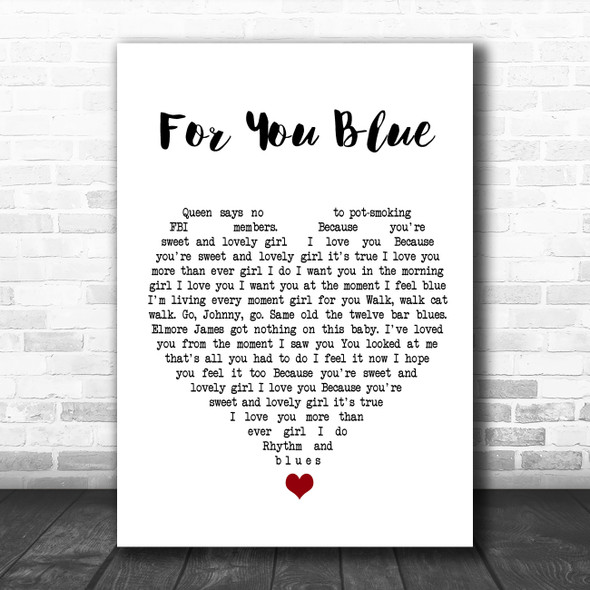 The Beatles For You Blue White Heart Song Lyric Quote Music Print