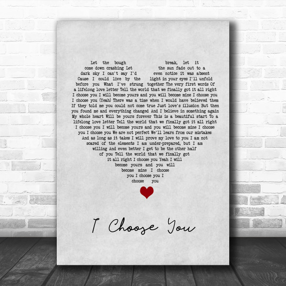 Sara Bareilles I Choose You Grey Heart Song Lyric Quote Music Print