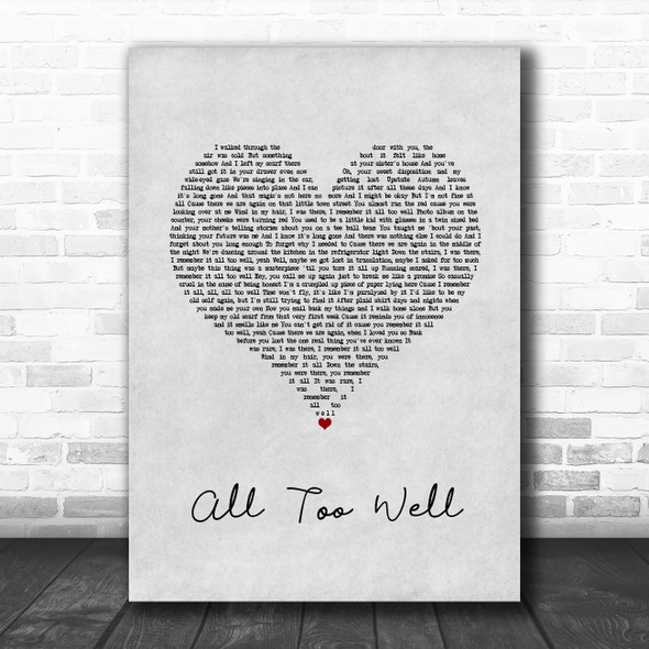Taylor Swift All Too Well Grey Heart Song Lyric Quote Music Print