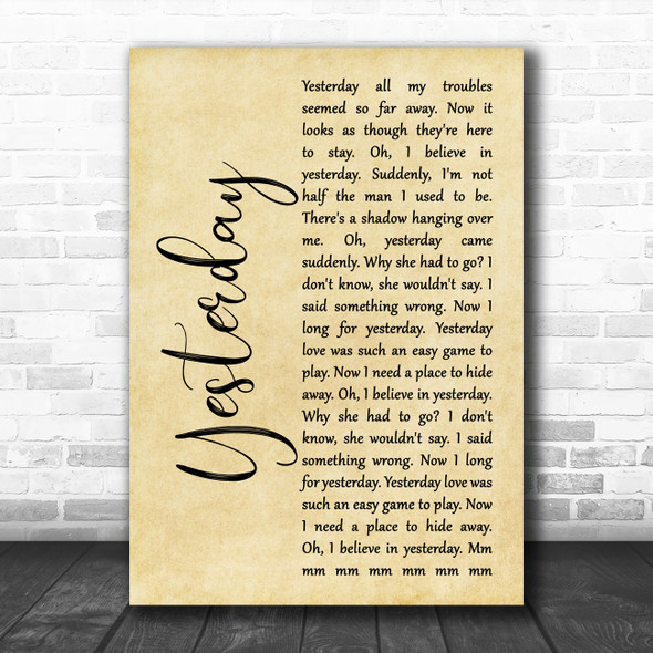 The Beatles Yesterday Rustic Script Song Lyric Quote Music Print
