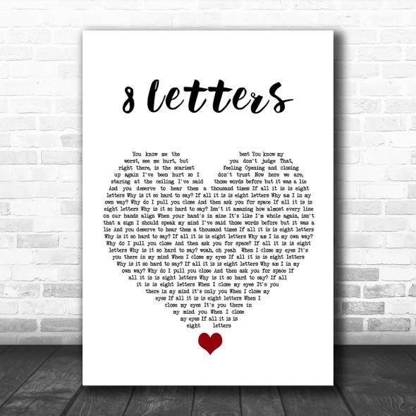Why Don't We 8 Letters White Heart Song Lyric Quote Music Print