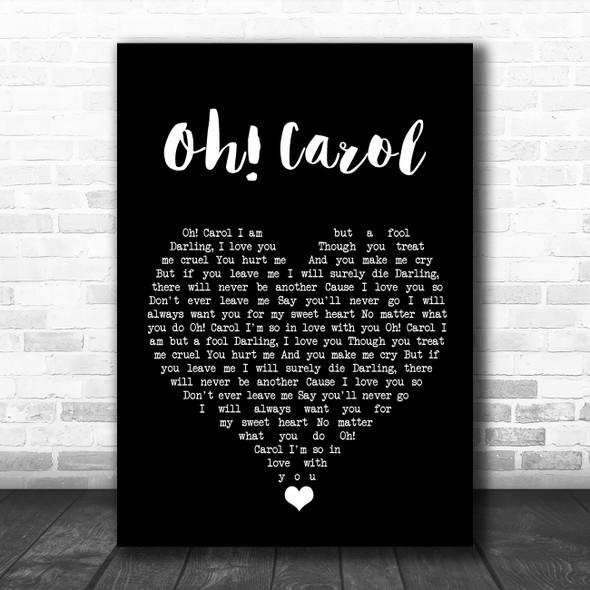 Neil Sedaka Oh! Carol Black Heart Song Lyric Quote Music Print