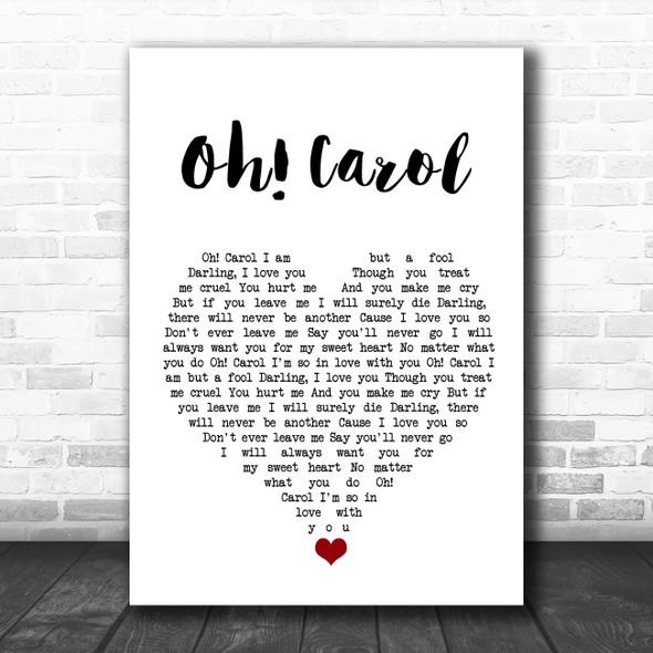 Neil Sedaka Oh! Carol White Heart Song Lyric Quote Music Print