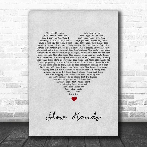 Niall Horan Slow Hands Grey Heart Song Lyric Quote Music Print