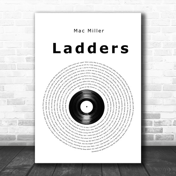 Mac Miller Ladders Vinyl Record Song Lyric Quote Music Print