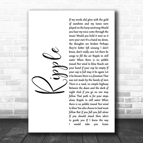 The Grateful Dead Ripple White Script Song Lyric Quote Music Print