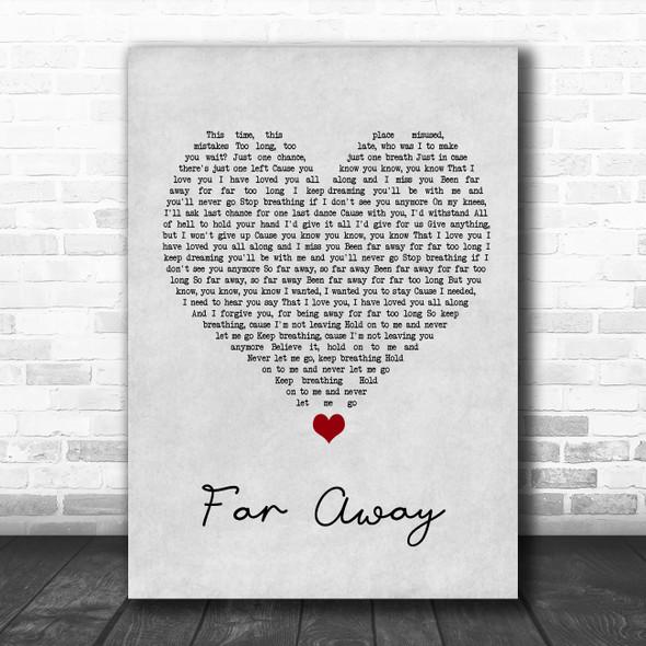 Nickelback Far Away Grey Heart Song Lyric Quote Music Print