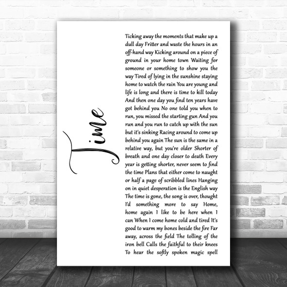 Pink Floyd Time White Script Song Lyric Quote Music Print