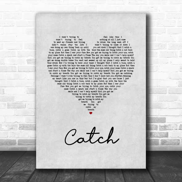 Brett Young Catch Grey Heart Song Lyric Quote Music Print