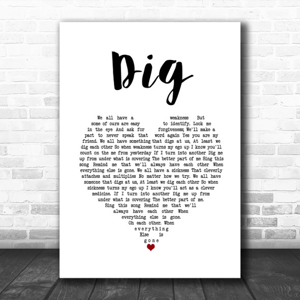 Incubus Dig White Heart Song Lyric Quote Music Print