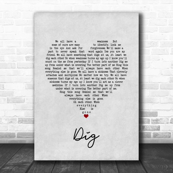 Incubus Dig Grey Heart Song Lyric Quote Music Print