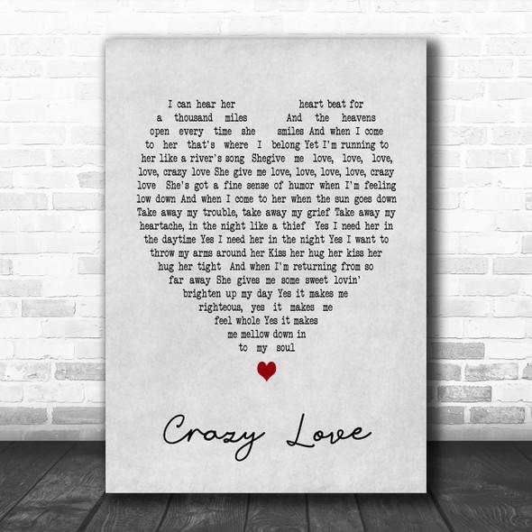 Crazy Love Van Morrison Grey Heart Song Lyric Music Wall Art Print