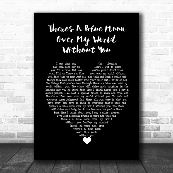 Daniel O'Donnell There's A Blue Moon Over My World Without You Black Heart Song Lyric Wall Art Print