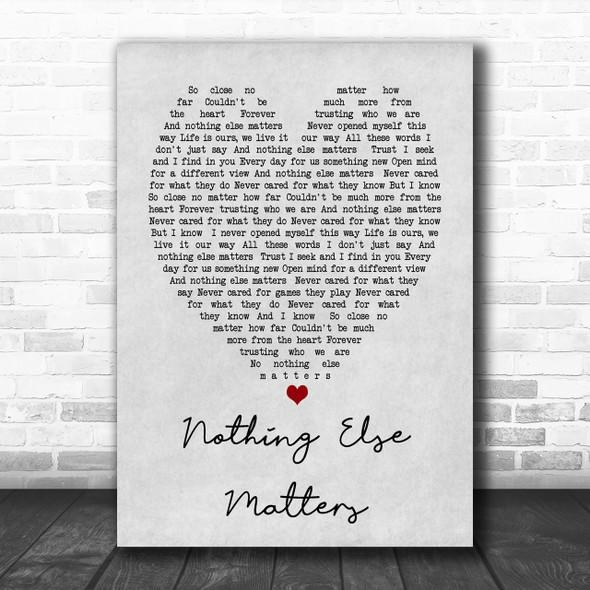 Nothing Else Matters Metallica Grey Heart Song Lyric Music Wall Art Print