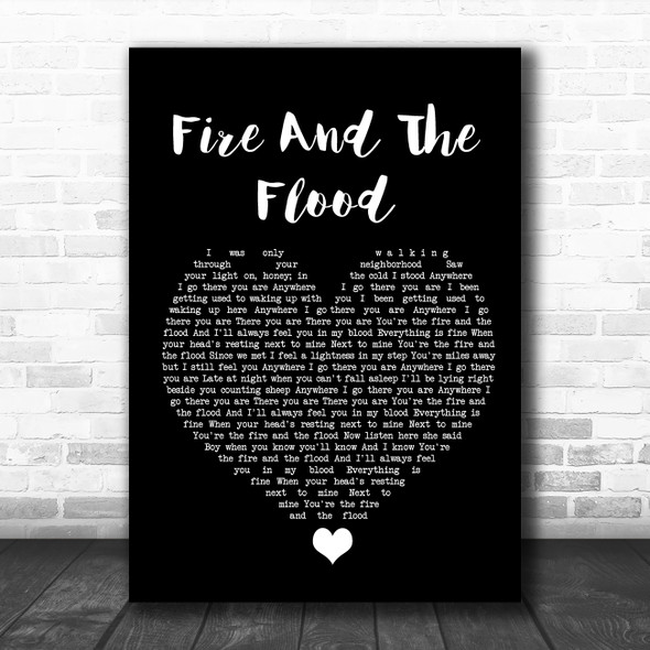 Vance Joy Fire And The Flood Black Heart Song Lyric Wall Art Print