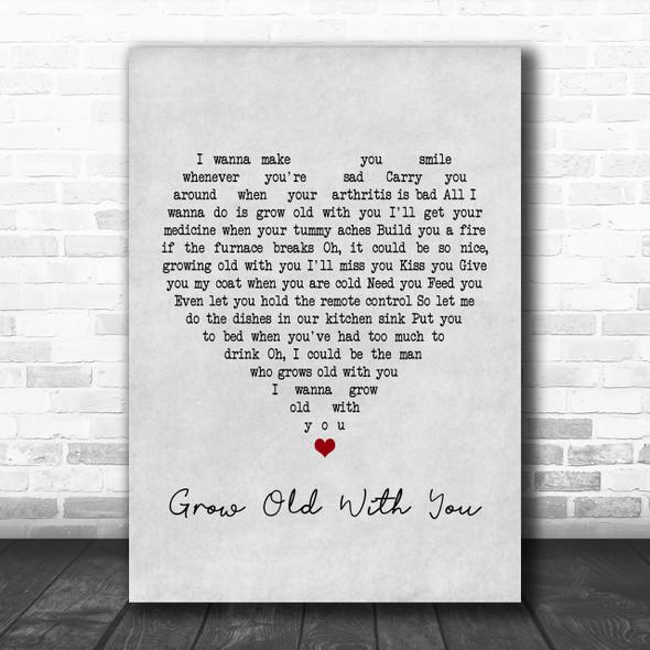 Adam Sandler Grow Old With You Grey Heart Song Lyric Music Wall Art Print