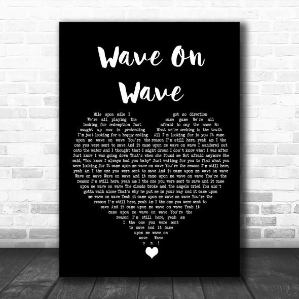 Pat Green Wave On Wave Black Heart Song Lyric Wall Art Print