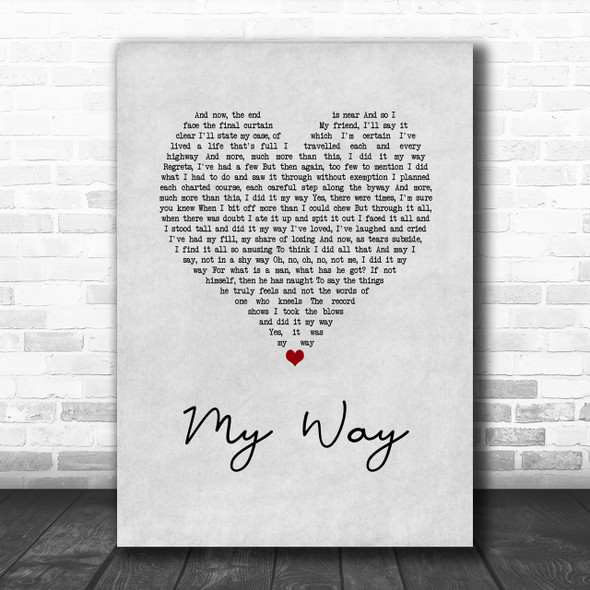 Frank Sinatra My Way Grey Heart Song Lyric Music Wall Art Print