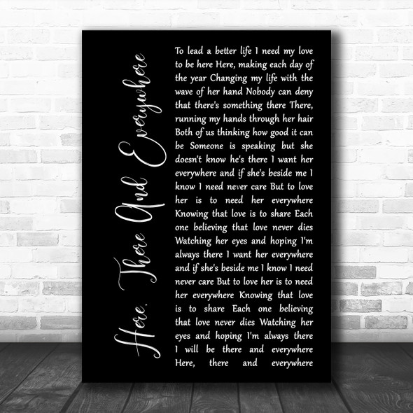 The Beatles Here, There And Everywhere Black Script Song Lyric Wall Art Print