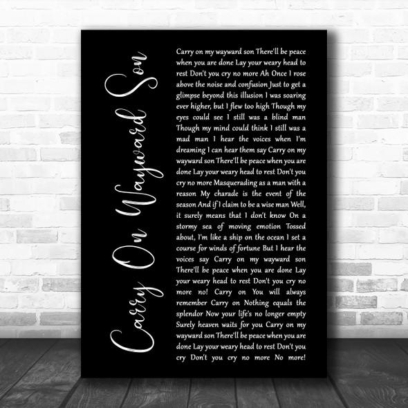 Kansas Carry On Wayward Son Black Script Song Lyric Wall Art Print