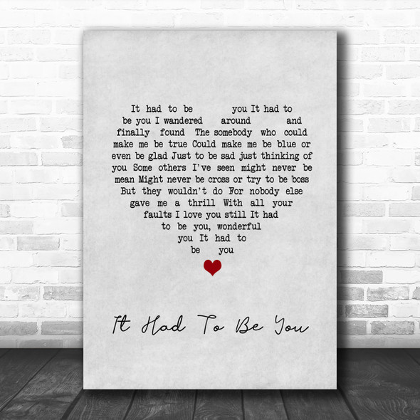 Harry Connick, Jr It Had To Be You (Big Band And Vocals) Grey Heart Song Lyric Wall Art Print