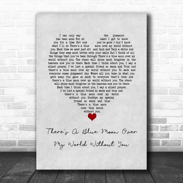 Daniel O'Donnell There's A Blue Moon Over My World Without You Grey Heart Song Lyric Wall Art Print