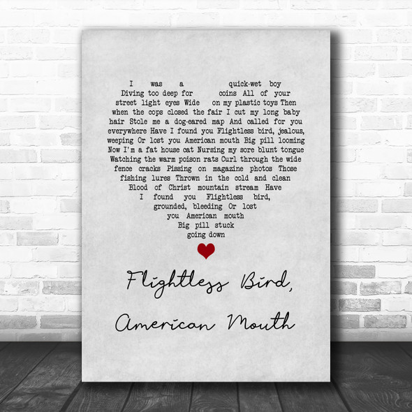 Iron & Wine Flightless Bird, American Mouth Grey Heart Song Lyric Wall Art Print