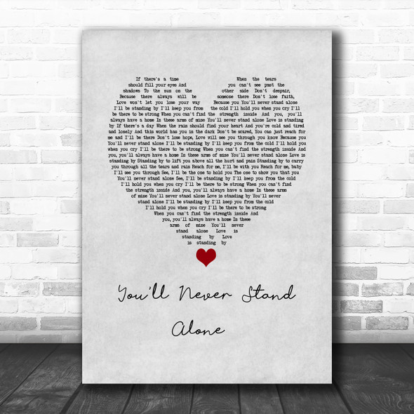 Whitney Houston You'll Never Stand Alone Grey Heart Song Lyric Wall Art Print