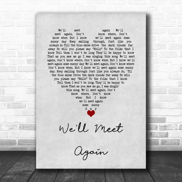 Vera Lynn We'll Meet Again Grey Heart Song Lyric Wall Art Print