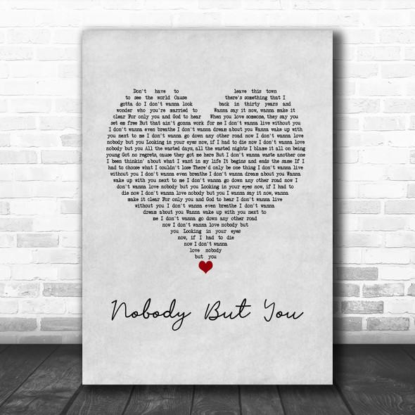 Blake Shelton Nobody But You Grey Heart Song Lyric Wall Art Print