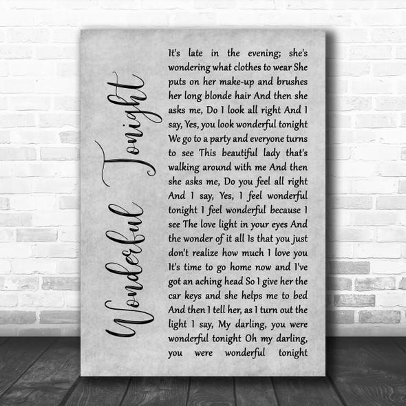 Eric Clapton Wonderful Tonight Grey Rustic Script Song Lyric Wall Art Print
