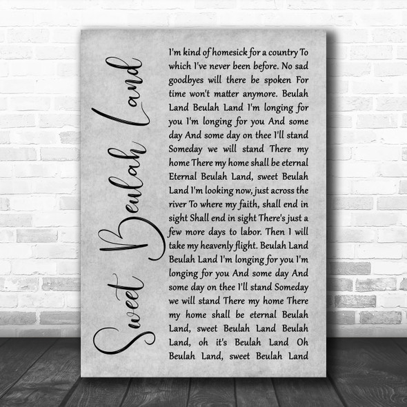 Squire Parsons Sweet Beulah Land Grey Rustic Script Song Lyric Wall Art Print