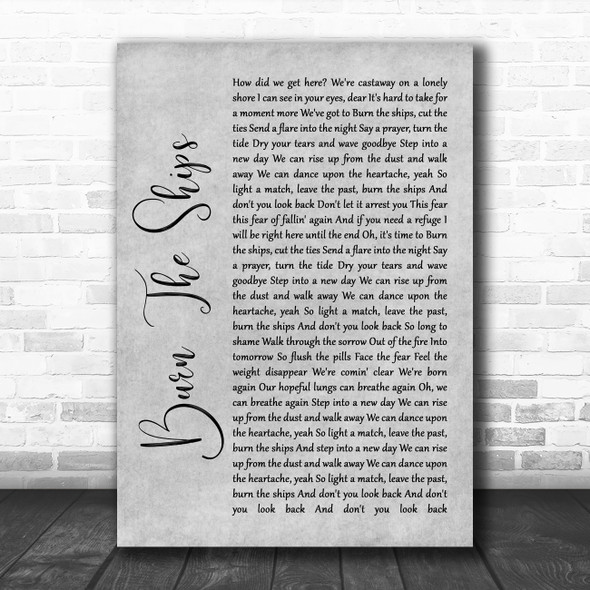 for KING & COUNTRY Burn The Ships Grey Rustic Script Song Lyric Wall Art Print