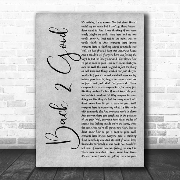 Matchbox 20 Back 2 Good Grey Rustic Script Song Lyric Wall Art Print