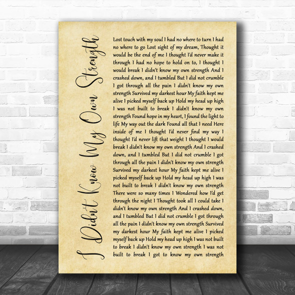 Whitney Houston I Didn't Know My Own Strength Rustic Script Song Lyric Wall Art Print