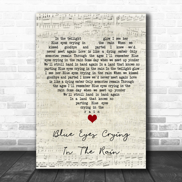 Willie Nelson Blue Eyes Crying In The Rain Script Heart Song Lyric Wall Art Print