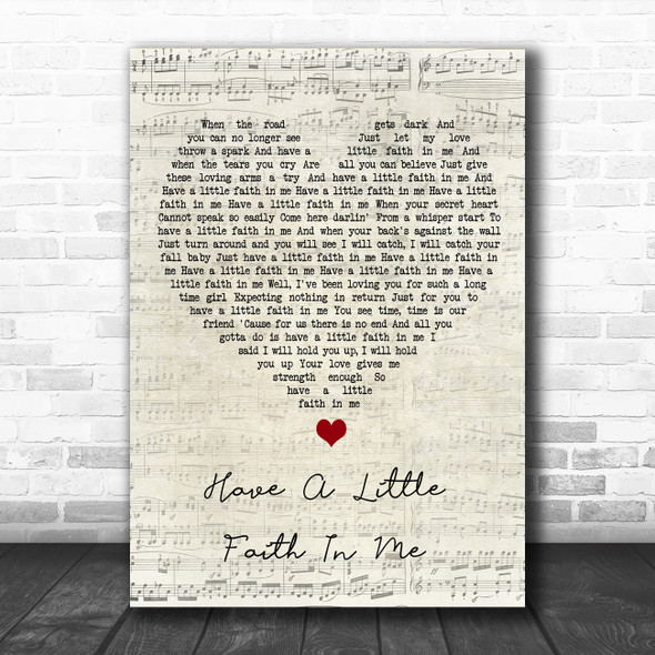 John Hiatt Have A Little Faith In Me Script Heart Song Lyric Wall Art Print