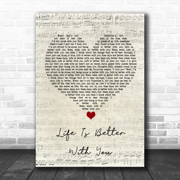 Michael Franti & Spearhead Life Is Better With You Script Heart Song Lyric Wall Art Print
