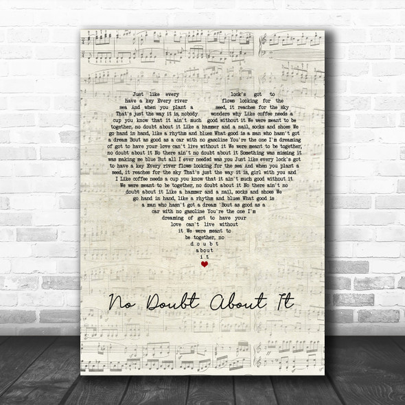 Neal McCoy No Doubt About It Script Heart Song Lyric Wall Art Print