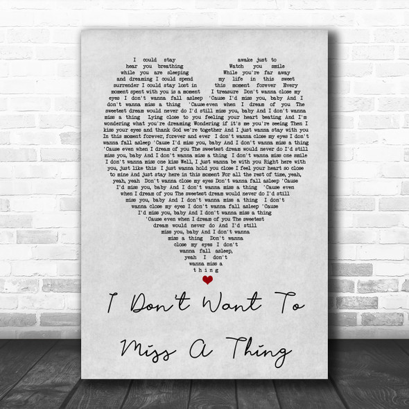 I Don't Want To Miss A Thing Aerosmith Grey Heart Song Lyric Music Wall Art Print