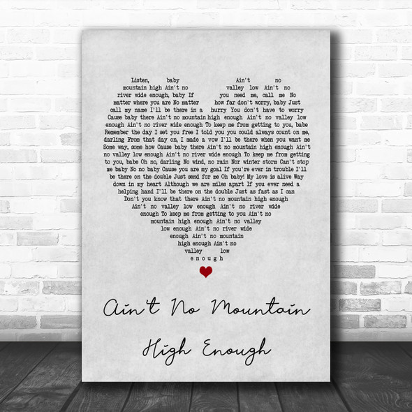 Marvin Gaye Ain't No Mountain High Enough Grey Heart Song Lyric Music Wall Art Print