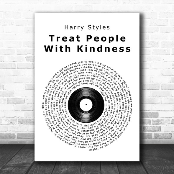Harry Styles Treat People With Kindness Vinyl Record Song Lyric Wall Art Print