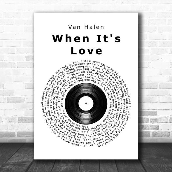 Van Halen When It's Love Vinyl Record Song Lyric Wall Art Print